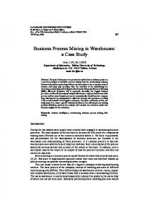 Business Process Mining in Warehouses: a Case Study
