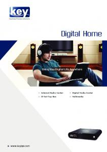 Business Process Solutions. Digital Home. Bring You Digital Life Anywhere
