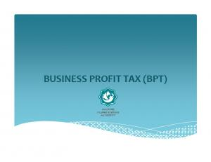 BUSINESS PROFIT TAX (BPT)