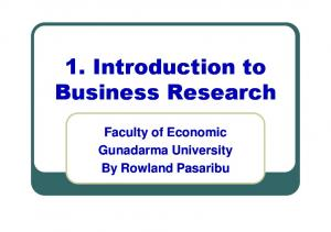 Business research provides information to guide business decisions