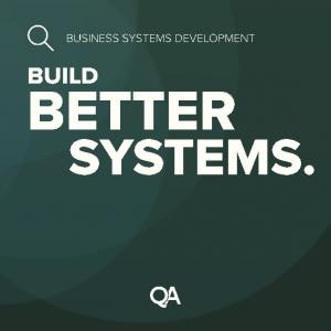 BUSINESS SYSTEMS DEVELOPMENT BUILD BETTER SYSTEMS