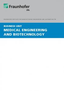 BUSINESS UNIT MEDICAL ENGINEERING AND BIOTECHNOLOGY