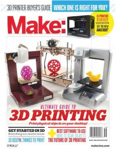 BUYER S GUIDE GUIDE. Ultimate 3D Printer. WHAT MAKES A GREAT DESKTOP 3D PRINTER? In September,