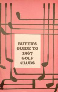 BUYER'S GUIDE TO 1967 GOLF CLUBS