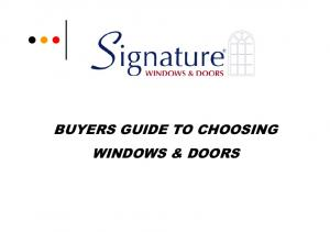 BUYERS GUIDE TO CHOOSING WINDOWS & DOORS