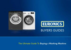 BUYERS GUIDES. The Ultimate Guide To Buying a Washing Machine
