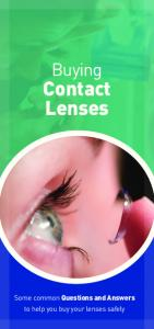 Buying. Contact Lenses. Some common Questions and Answers to help you buy your lenses safely