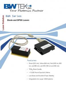 BWN Series. Laser Solution. Diode and DPSS Lasers. Features