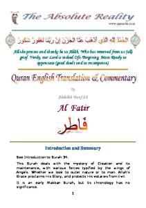 By Abdullah Yusuf Ali. Al Fatir. Introduction and Summary