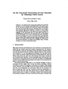 by Chunking Chess Games Abstract. As a research topic computer game playing has contributed