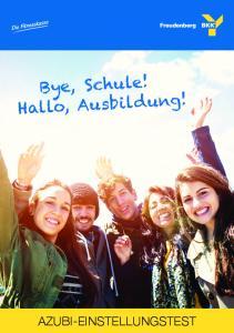 Bye, Schule! Hallo, Ausbildung!