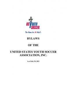 BYLAWS OF THE UNITED STATES YOUTH SOCCER ASSOCIATION, INC