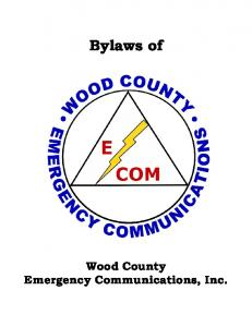 Bylaws of. Wood County Emergency Communications, Inc