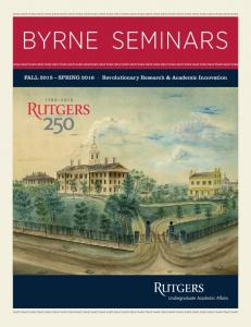 Byrne Seminars. Fall 2015 Spring 2016 Revolutionary Research & Academic Innovation
