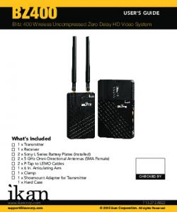 BZ400 USER S GUIDE. Blitz 400 Wireless Uncompressed Zero Delay HD Video System. What s Included