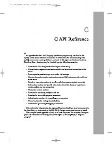 C API Reference. This appendix describes the C language application programming interface for the