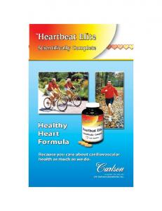 C arlson is passionate about heart health because they