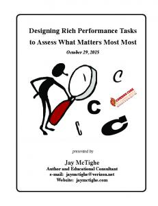 C C C. Designing Rich Performance Tasks to Assess What Matters Most Most