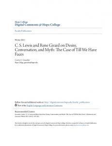 C. S. Lewis and Rene Girard on Desire, Conversation, and Myth: The Case of Till We Have Faces