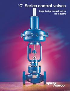 C Series control valves. Cage design control valves for industry
