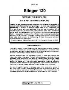 C. Stinger 120 WARNING! THIS IS NOT A TOY! THIS IS NOT A BEGINNERS AIRPLANE LIMITED WARRANTY