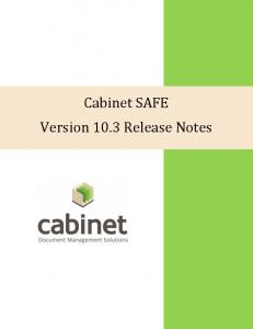 Cabinet SAFE Version 10.3 Release Notes