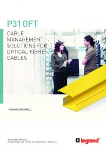 Cable management solutions for. cables. THE Global specialist in electrical and digital building infrastructures
