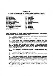 CABLE TELEVISION FRANCHISE AND REGULATIONS