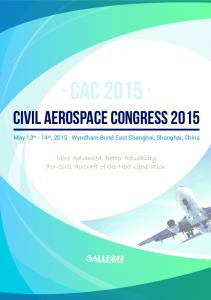 CAC Civil Aerospace Congress More Advanced, Better Reliability For Civil Aircraft of the Next Generation
