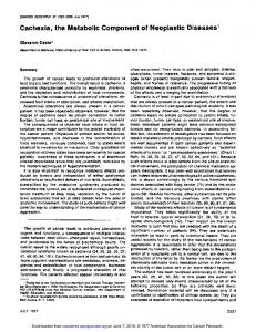 Cachexia, the Metabolic Component of Neoplastic Diseases'