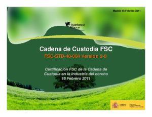 Cadena de Custodia FSC