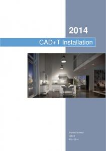 CAD+T Installation. Thomas Schwarz CAD+T