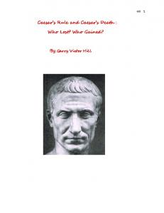 Caesar s Rule and Caesar s Death : Who Lost? Who Gained?