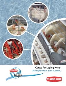 Cages for Laying Hens. Our Experience. Your Success