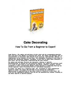 Cake Decorating. How To Go From a Beginner to Expert!