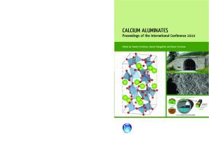 calcium aluminates Proceedings of the International Conference 2014 Edited by Charles Fentiman, Raman Mangabhai and Karen Scrivener