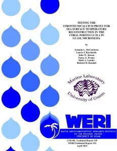 CALCIUM PROXY FOR SEA SURFACE TEMPERATURE RECONSTRUCTION IN THE CORAL PORITES LUTEA IN GUAM, MICRONESIA