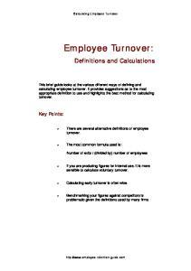 Calculating Employee Turnover. Employee Turnover: