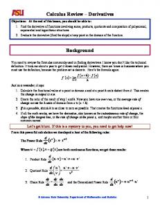 Calculus Review Derivatives. Background