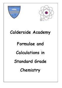 Calderside Academy. Formulae and. Calculations in. Standard Grade. Chemistry