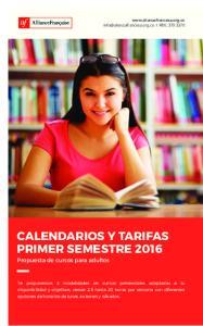 CALENDARIOS Y TARIFAS PRIMER SEMESTRE Propuesta de cursos para adultos