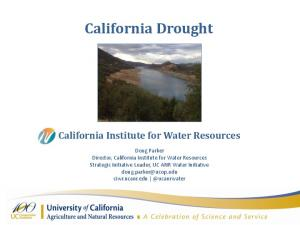 California Drought California Institute for Water Resources