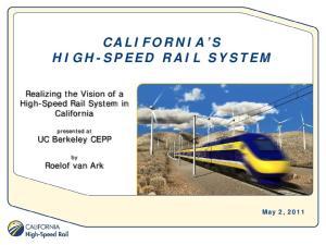 CALIFORNIA S HIGH-SPEED RAIL SYSTEM