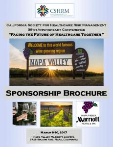 California Society for Healthcare Risk Management 36th Anniversary Conference. Facing the Future of Healthcare Together