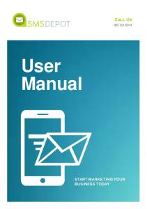 Call Us. User Manual START MARKETING YOUR BUSINESS TODAY