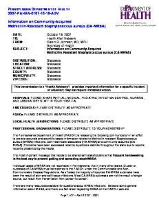 Calvin B. Johnson, MD, MPH Secretary of Health. Methicillin-Resistant Staphylococcus aureus (CA-MRSA)