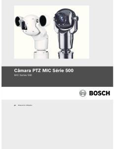 Câmara PTZ MIC Série 500 MIC Series 500. Manual do Utilizador