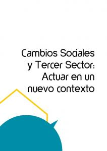 Cambios Sociales y Tercer Sector: Actuar en un nuevo contexto