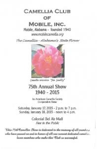 CAMELLIA CLUB. MOBILE, INC. Mobile, Alabama - founded th Annual Show