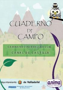 CAMINANDO POR VALLADOLID CANAL DE CASTILLA